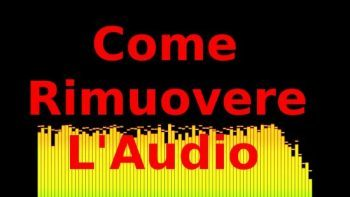 Come eliminare l'audio da un video