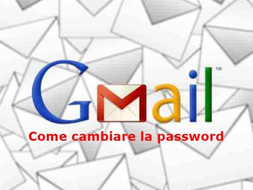 Gmail ~ Come cambiare la password